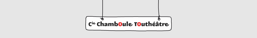 ChambOule TOuthéâtre